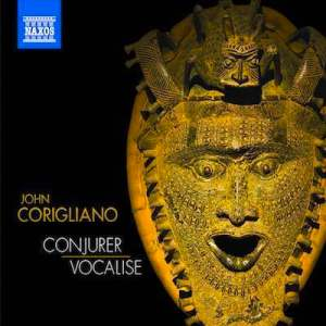 Album Review: Corigliano's Conjurer and Vocalise